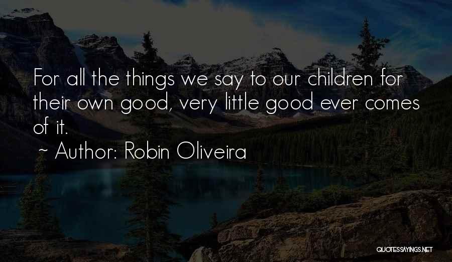 Robin Oliveira Quotes 1083741