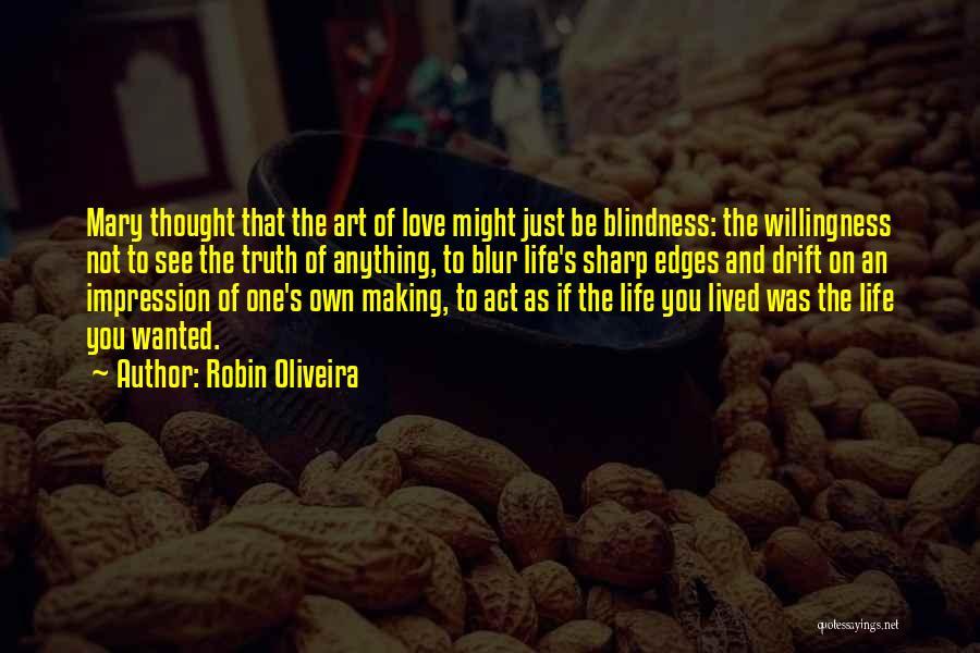 Robin Oliveira Quotes 1231654