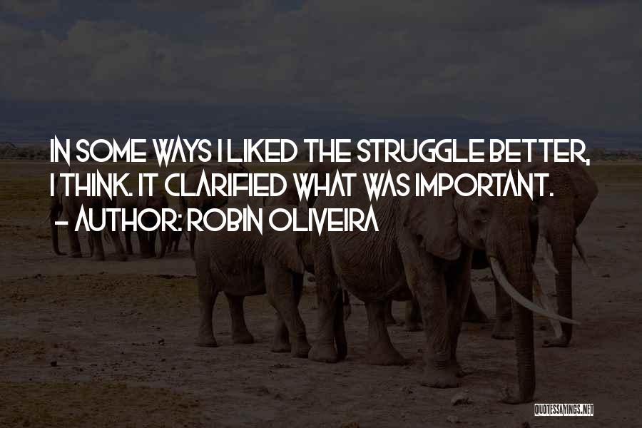 Robin Oliveira Quotes 1376035