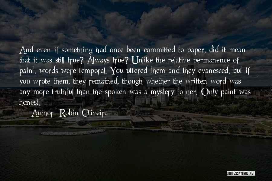 Robin Oliveira Quotes 1992273