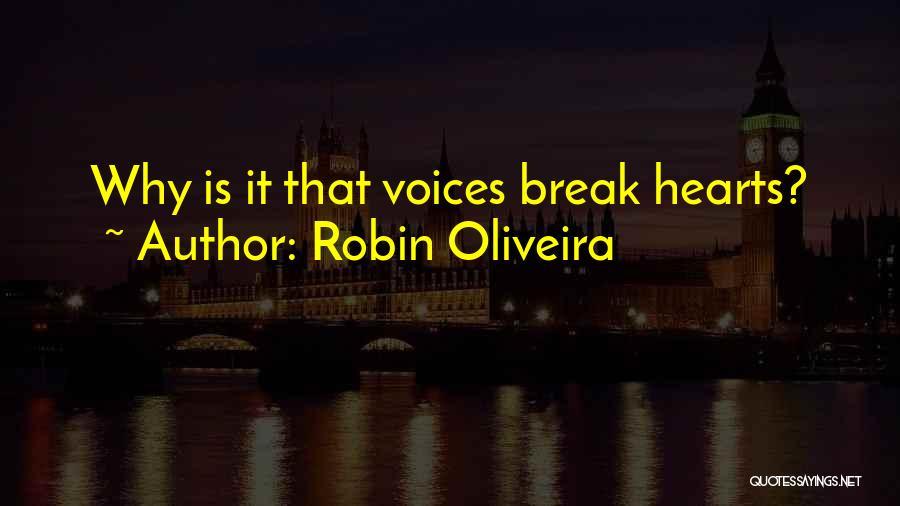 Robin Oliveira Quotes 570390