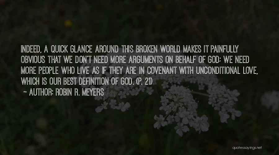 Robin R. Meyers Quotes 1032503