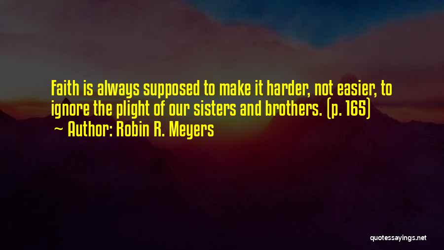 Robin R. Meyers Quotes 1081306