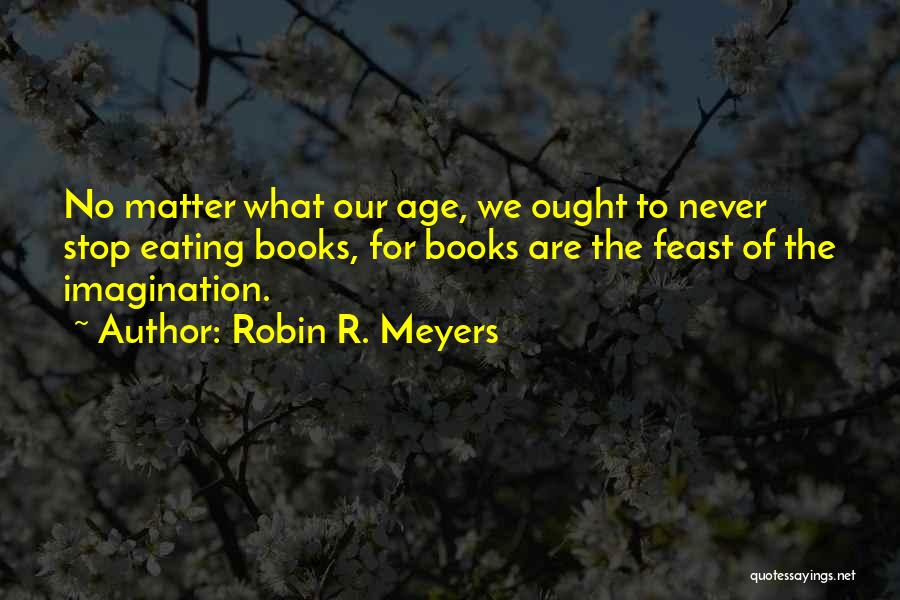Robin R. Meyers Quotes 1502830