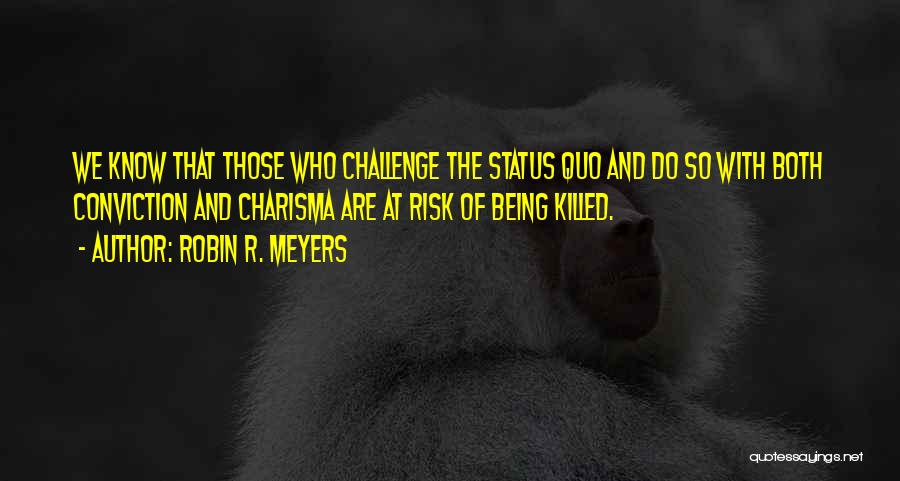 Robin R. Meyers Quotes 1744680