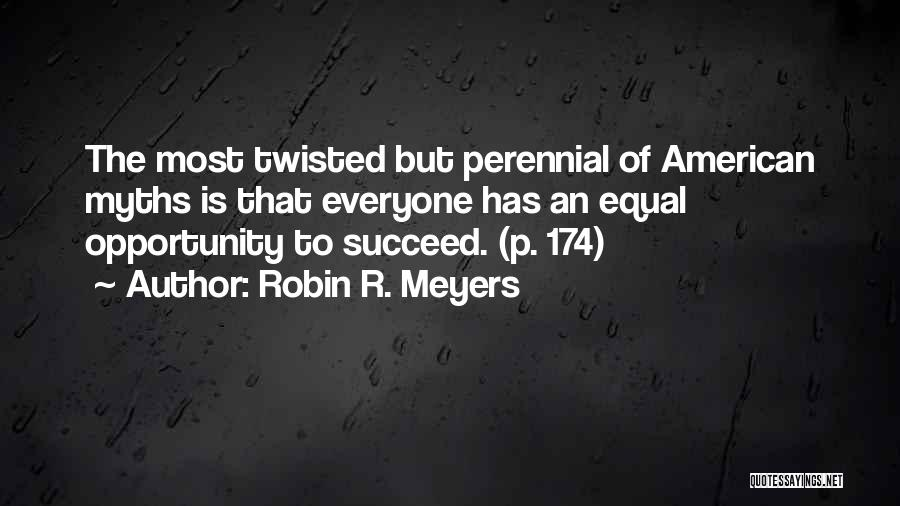 Robin R. Meyers Quotes 1780027