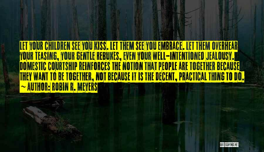 Robin R. Meyers Quotes 556244