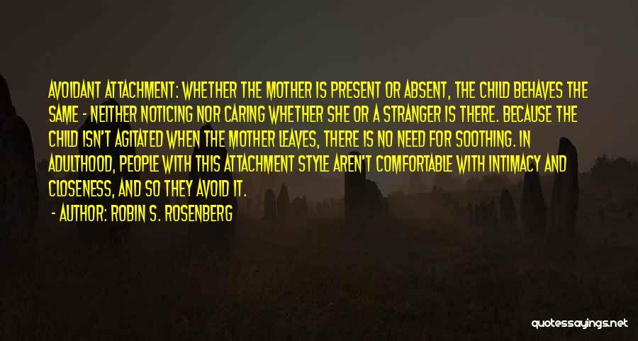 Robin S. Rosenberg Quotes 1834840