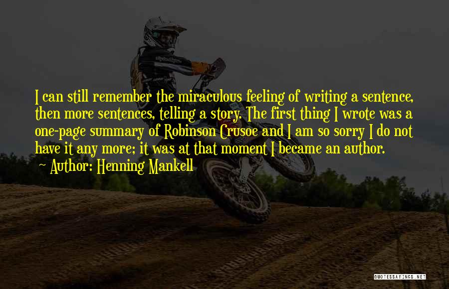 Robinson Crusoe Quotes By Henning Mankell