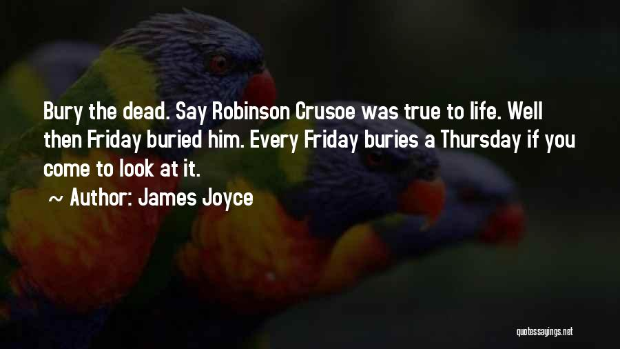 Robinson Crusoe Quotes By James Joyce