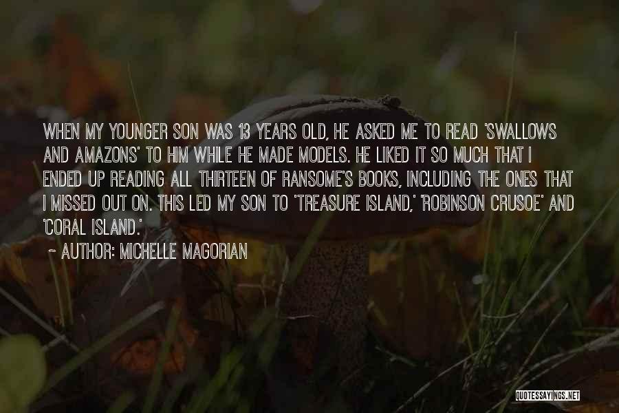 Robinson Crusoe Quotes By Michelle Magorian