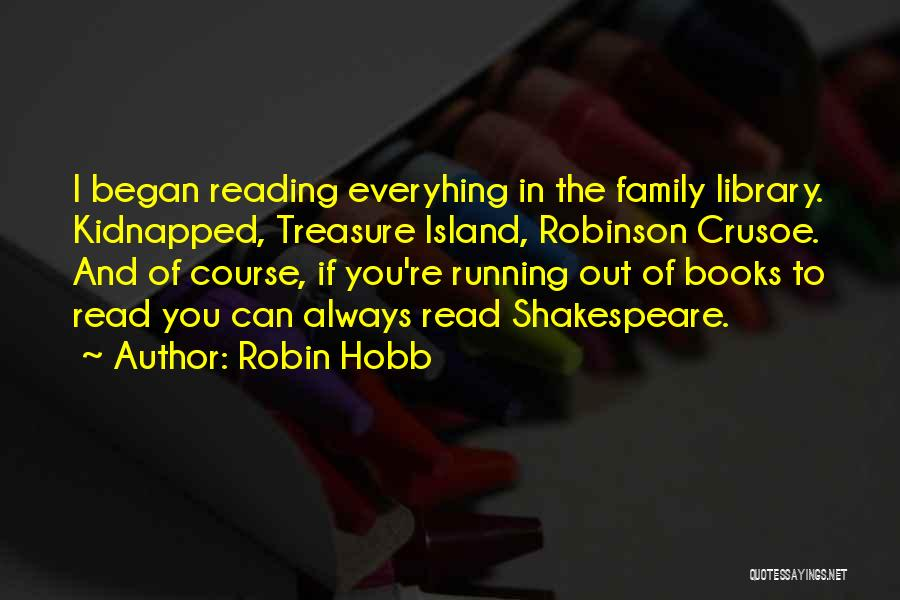 Robinson Crusoe Quotes By Robin Hobb