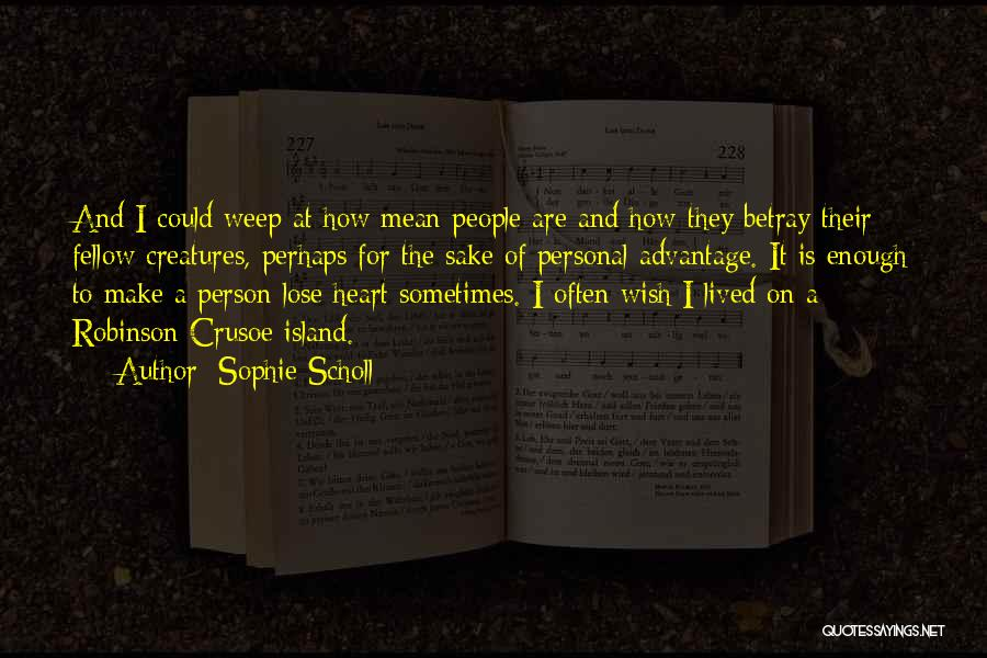 Robinson Crusoe Quotes By Sophie Scholl
