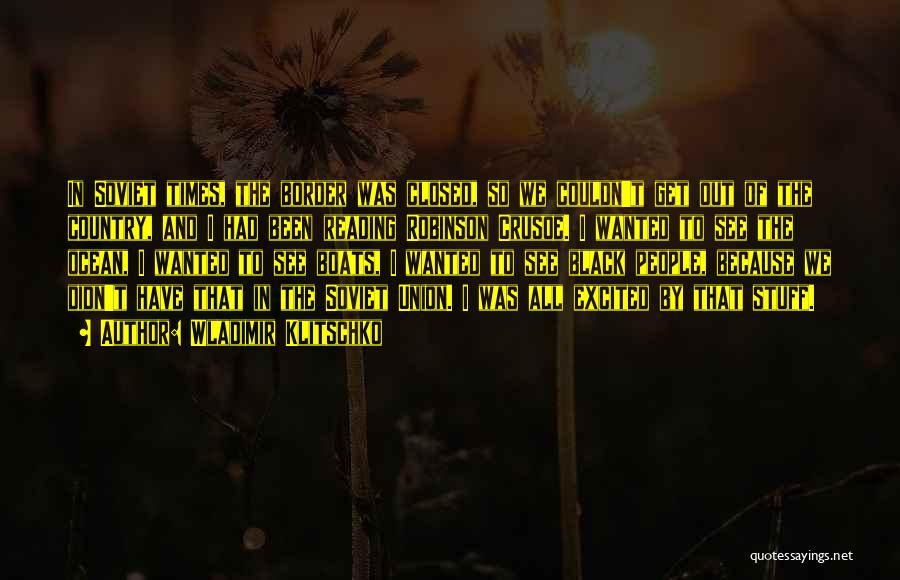 Robinson Crusoe Quotes By Wladimir Klitschko