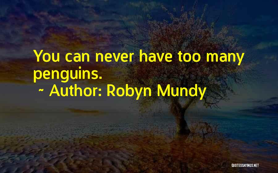 Robyn Mundy Quotes 1636231