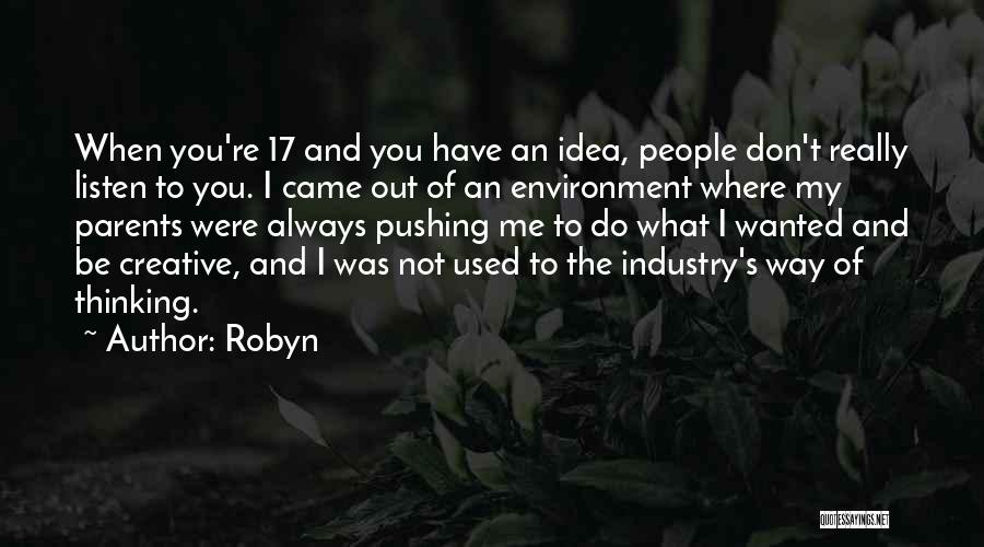 Robyn Quotes 1371447