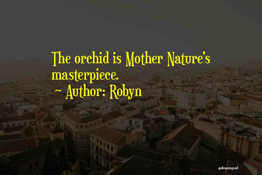 Robyn Quotes 1811264
