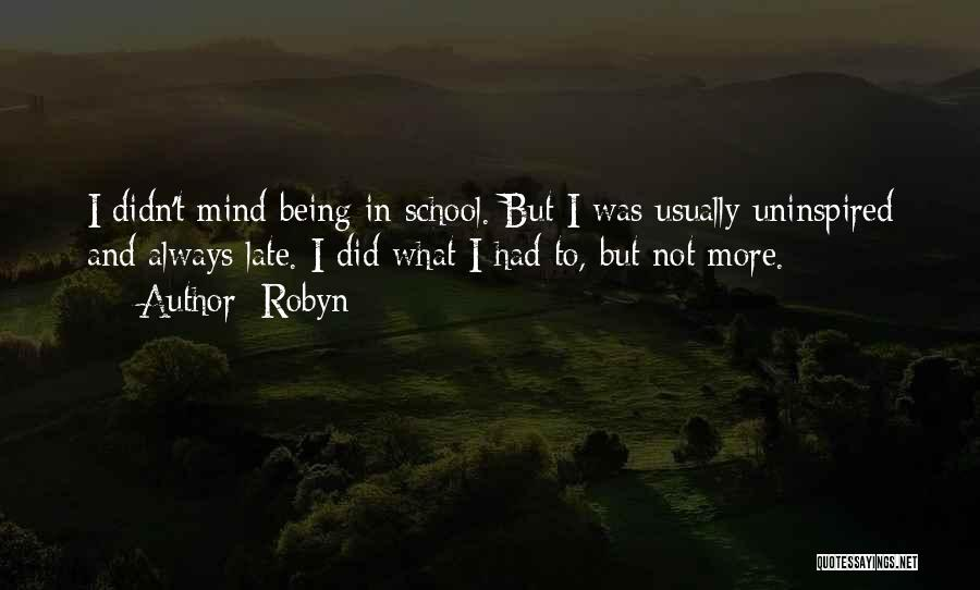 Robyn Quotes 1826367