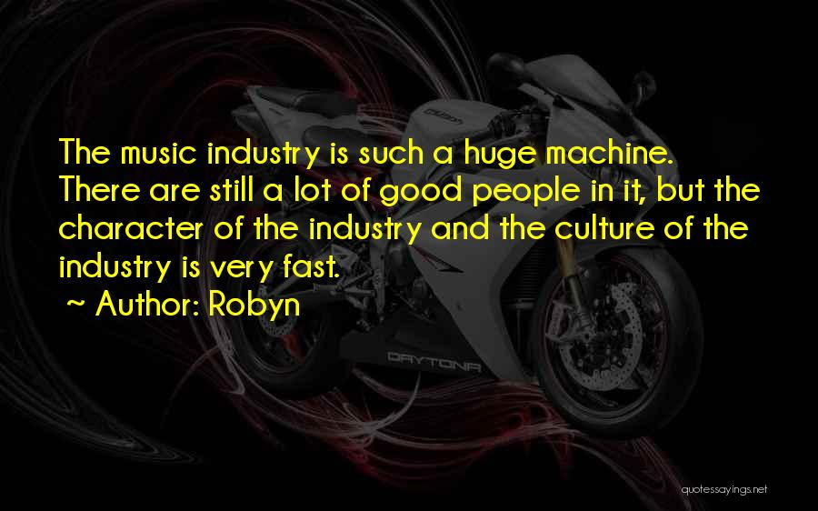 Robyn Quotes 370746