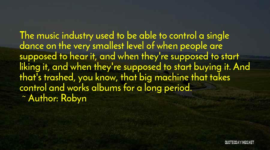 Robyn Quotes 423060