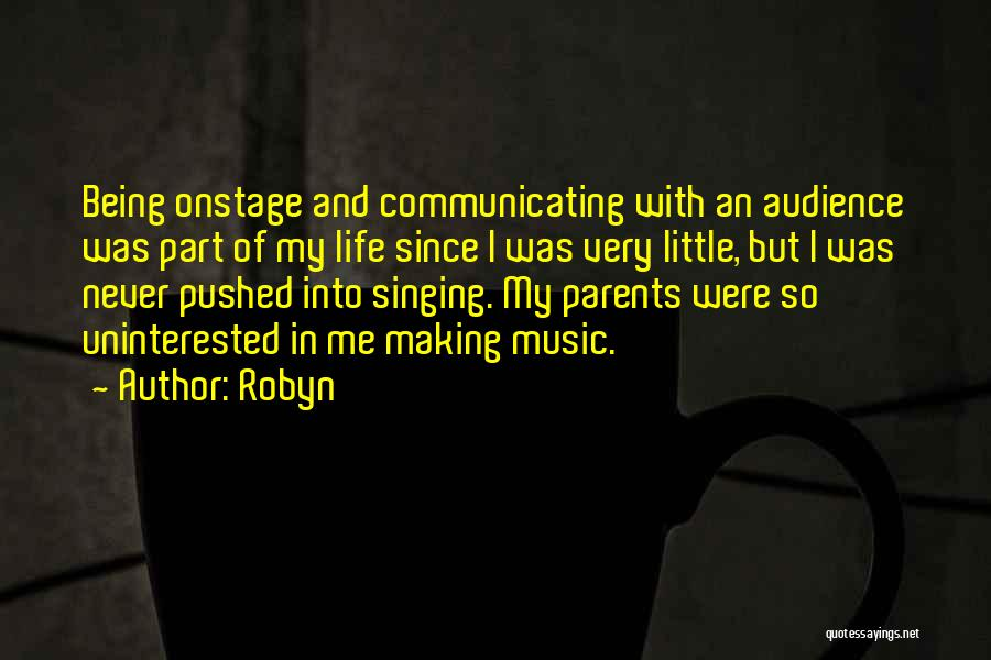 Robyn Quotes 761718