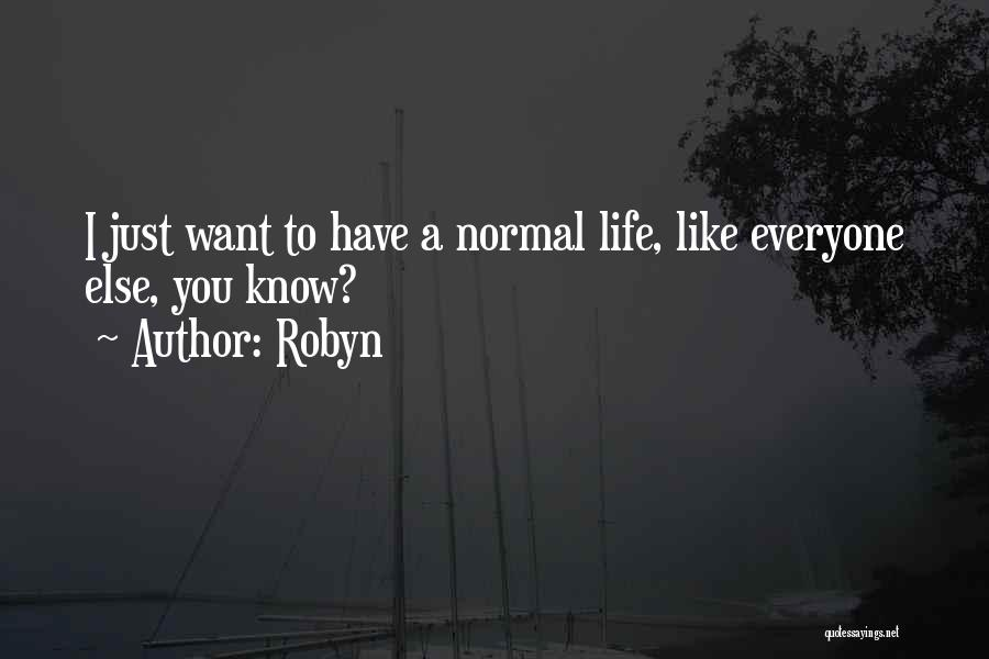 Robyn Quotes 805691