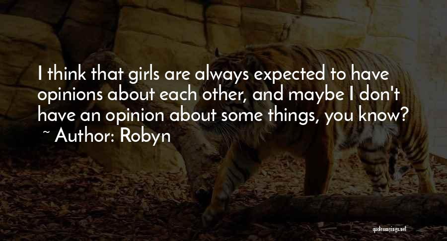 Robyn Quotes 936213