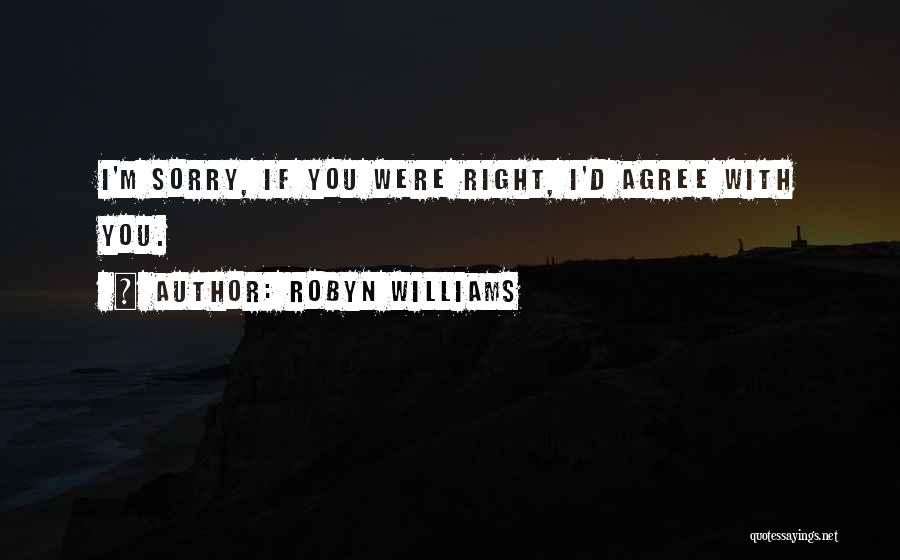 Robyn Williams Quotes 1414058