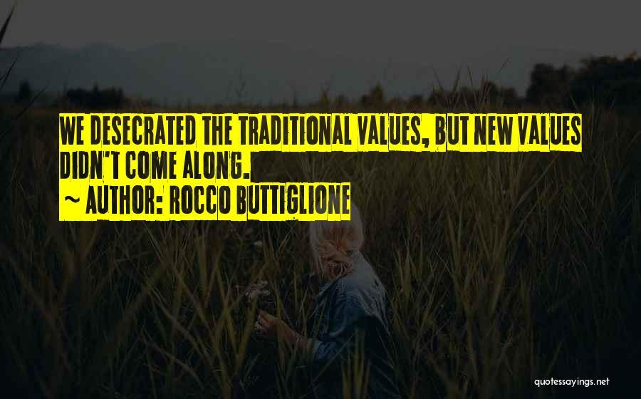 Rocco Buttiglione Quotes 1469464