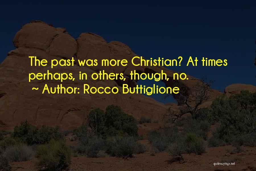 Rocco Buttiglione Quotes 342250