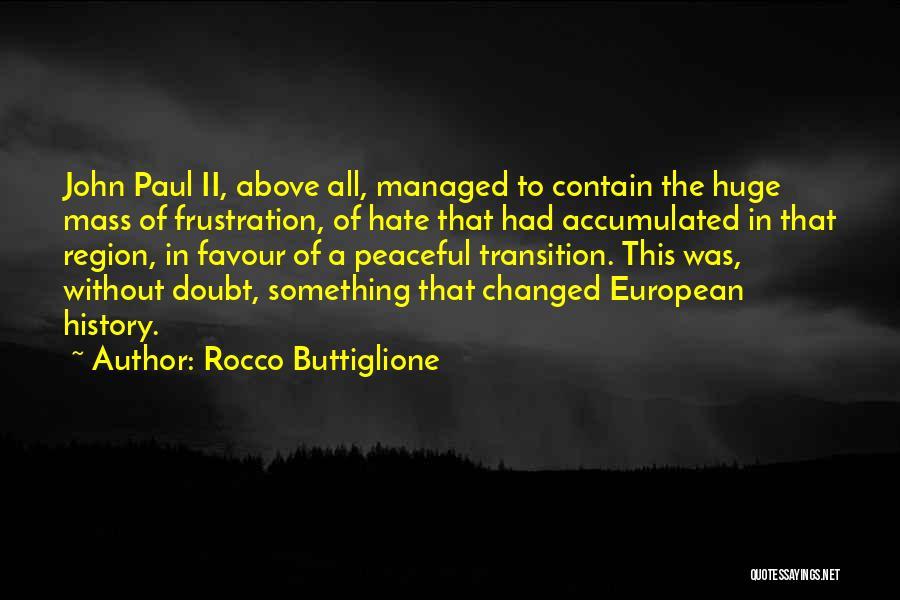 Rocco Buttiglione Quotes 952350