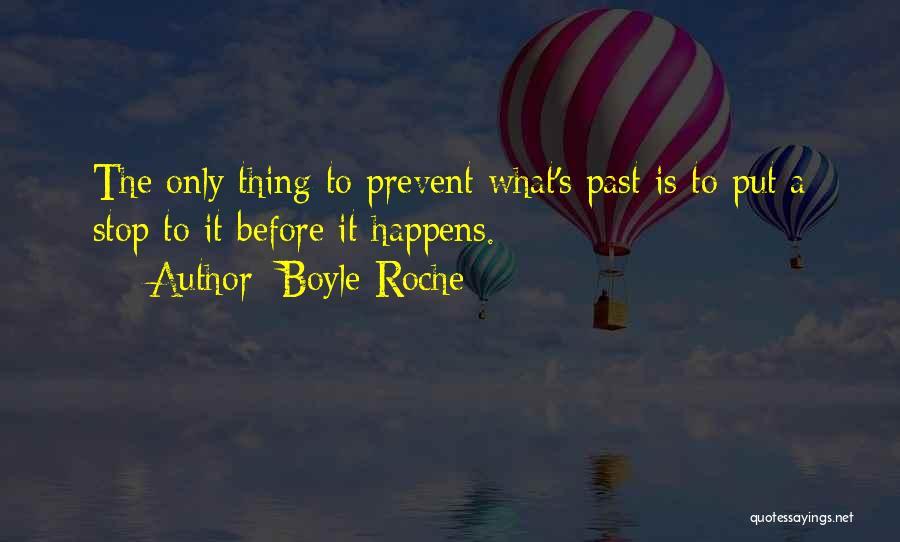 Roche Quotes By Boyle Roche