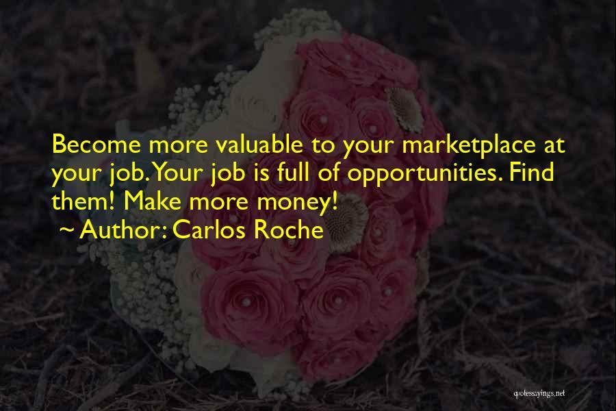 Roche Quotes By Carlos Roche