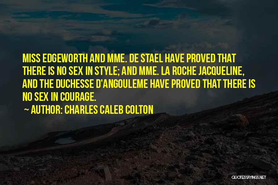 Roche Quotes By Charles Caleb Colton