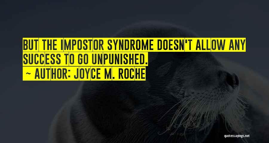 Roche Quotes By Joyce M. Roche
