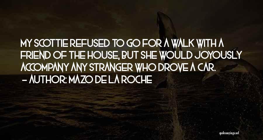 Roche Quotes By Mazo De La Roche