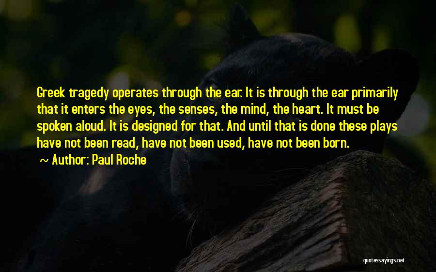 Roche Quotes By Paul Roche