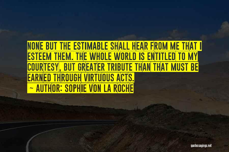 Roche Quotes By Sophie Von La Roche