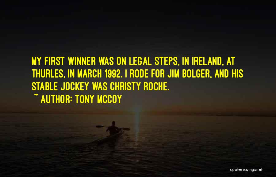 Roche Quotes By Tony McCoy