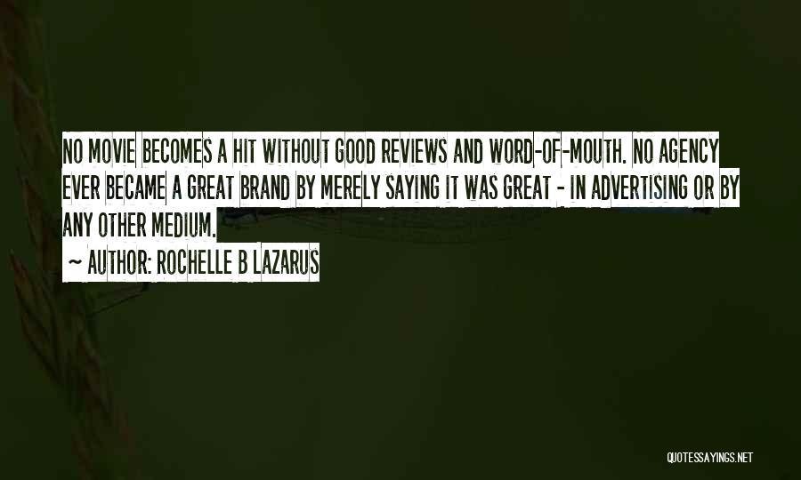 Rochelle B Lazarus Quotes 495441