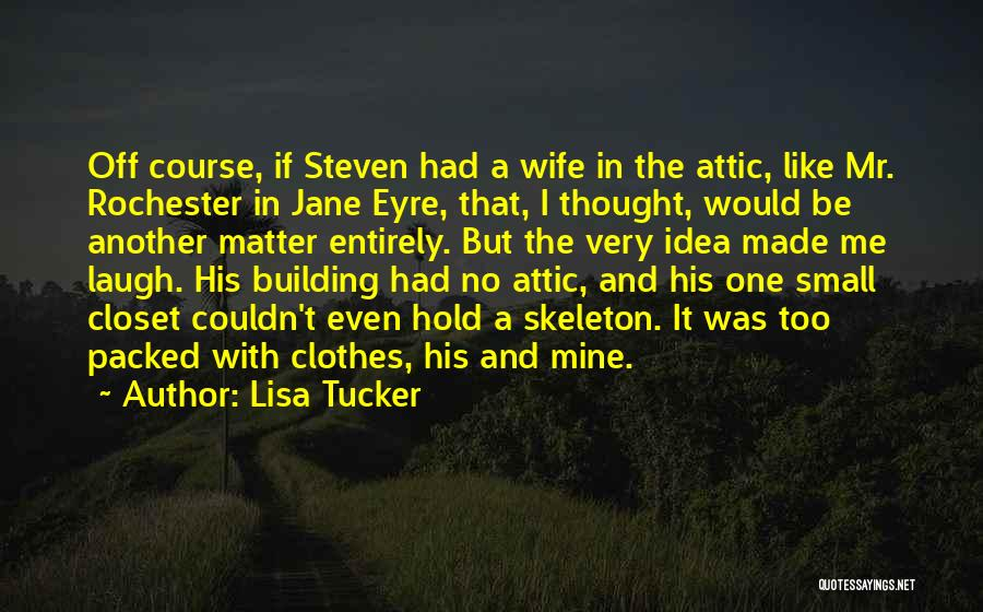 Rochester Love Jane Quotes By Lisa Tucker