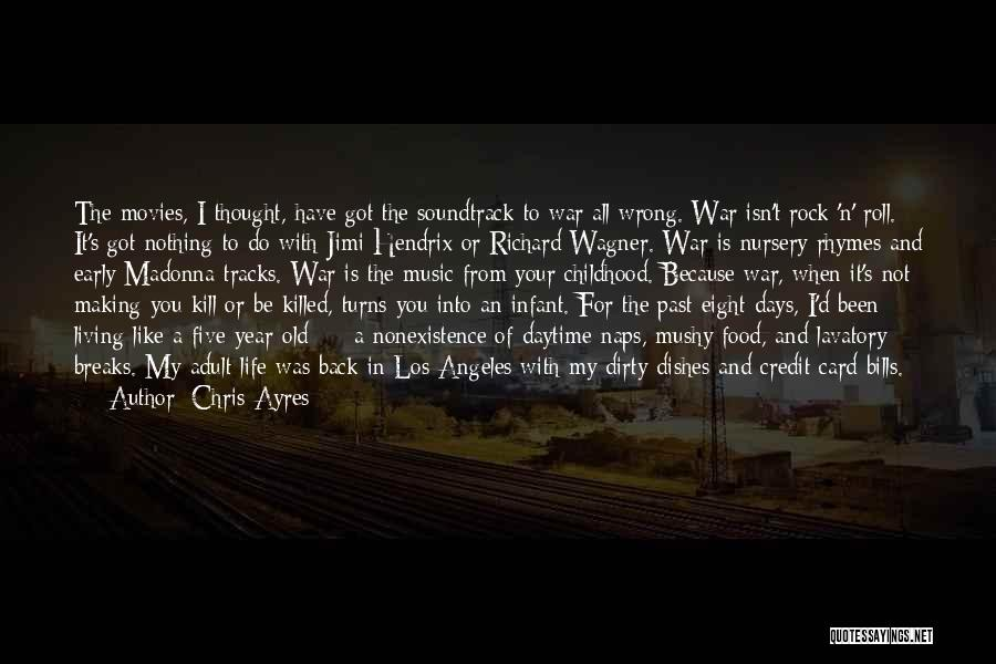 Rock And Roll And Life Quotes By Chris Ayres