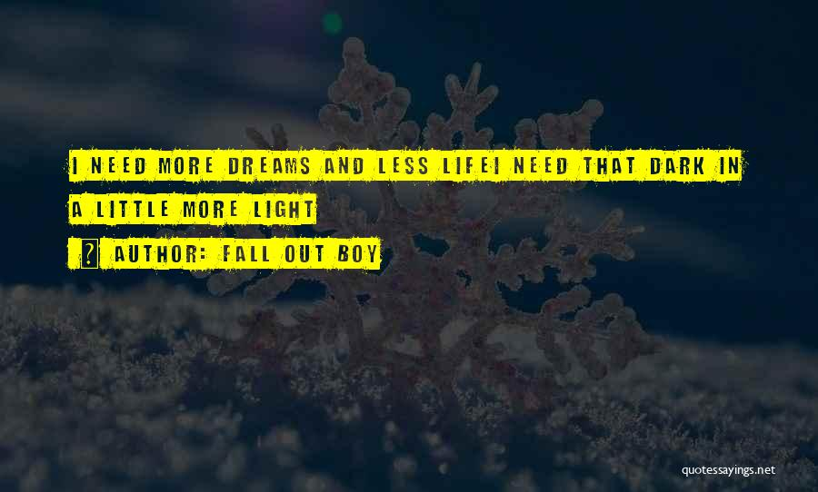Rock And Roll And Life Quotes By Fall Out Boy