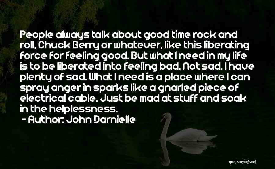 Rock And Roll And Life Quotes By John Darnielle
