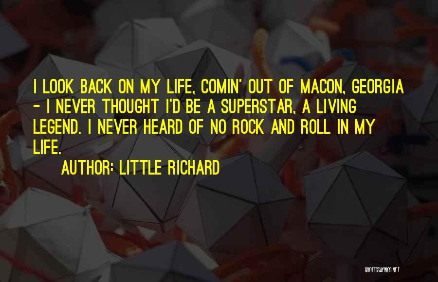 Rock And Roll And Life Quotes By Little Richard