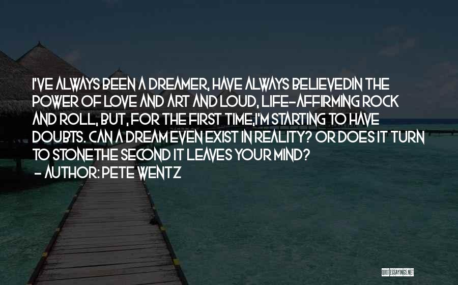 Rock And Roll And Life Quotes By Pete Wentz