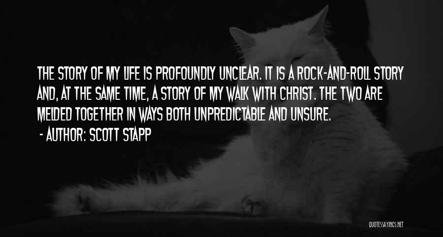 Rock And Roll And Life Quotes By Scott Stapp