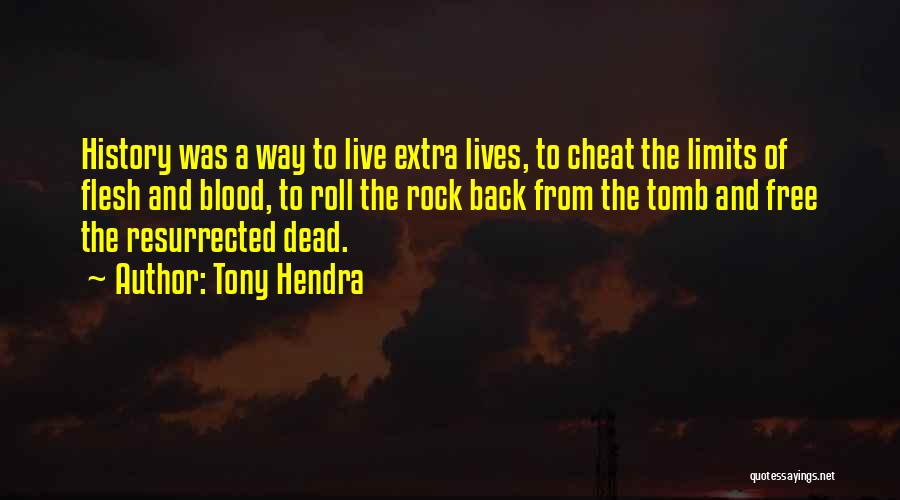 Rock And Roll And Life Quotes By Tony Hendra