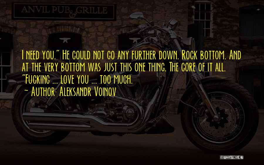 Rock Bottom Quotes By Aleksandr Voinov