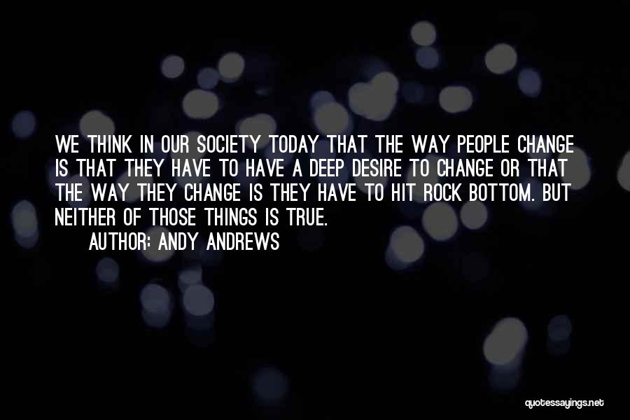 Rock Bottom Quotes By Andy Andrews